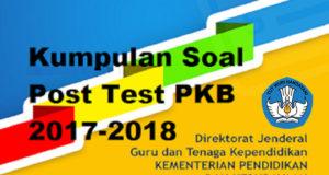 kumpulan soal post test 2017-2018 lengkap