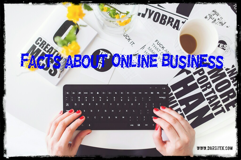 Facts about Online Business