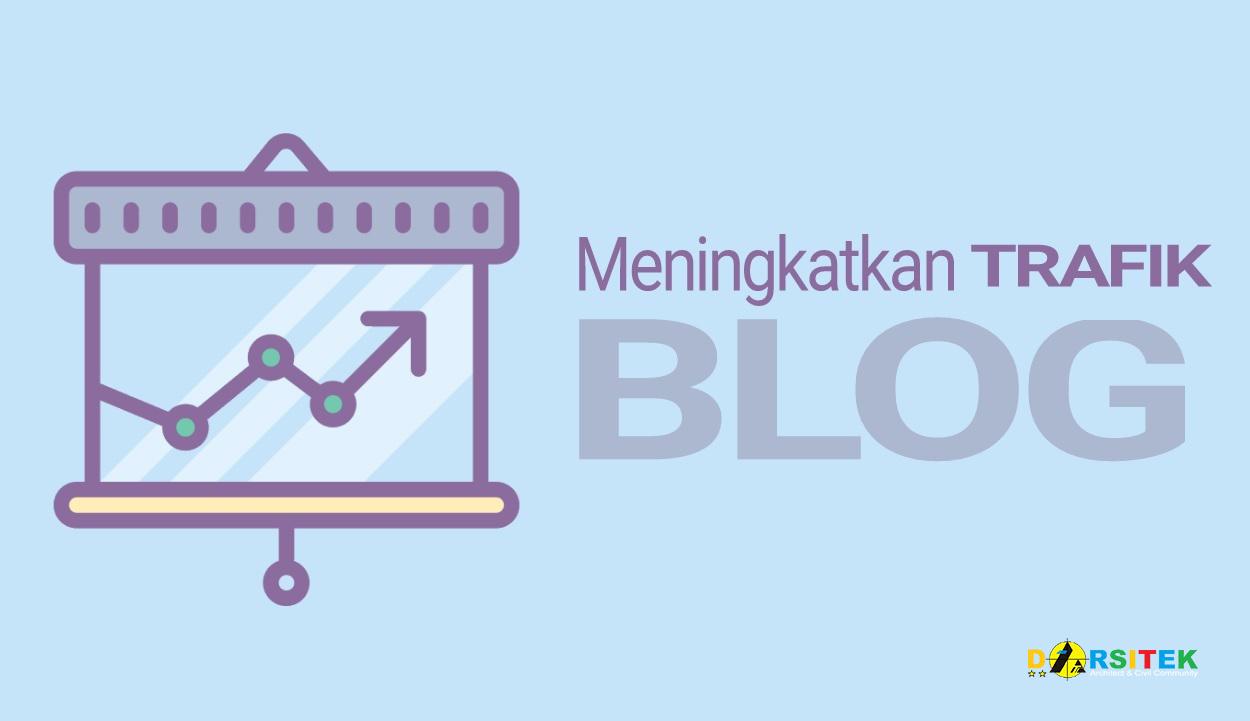 meningkatkan trafik blog tanpa seo