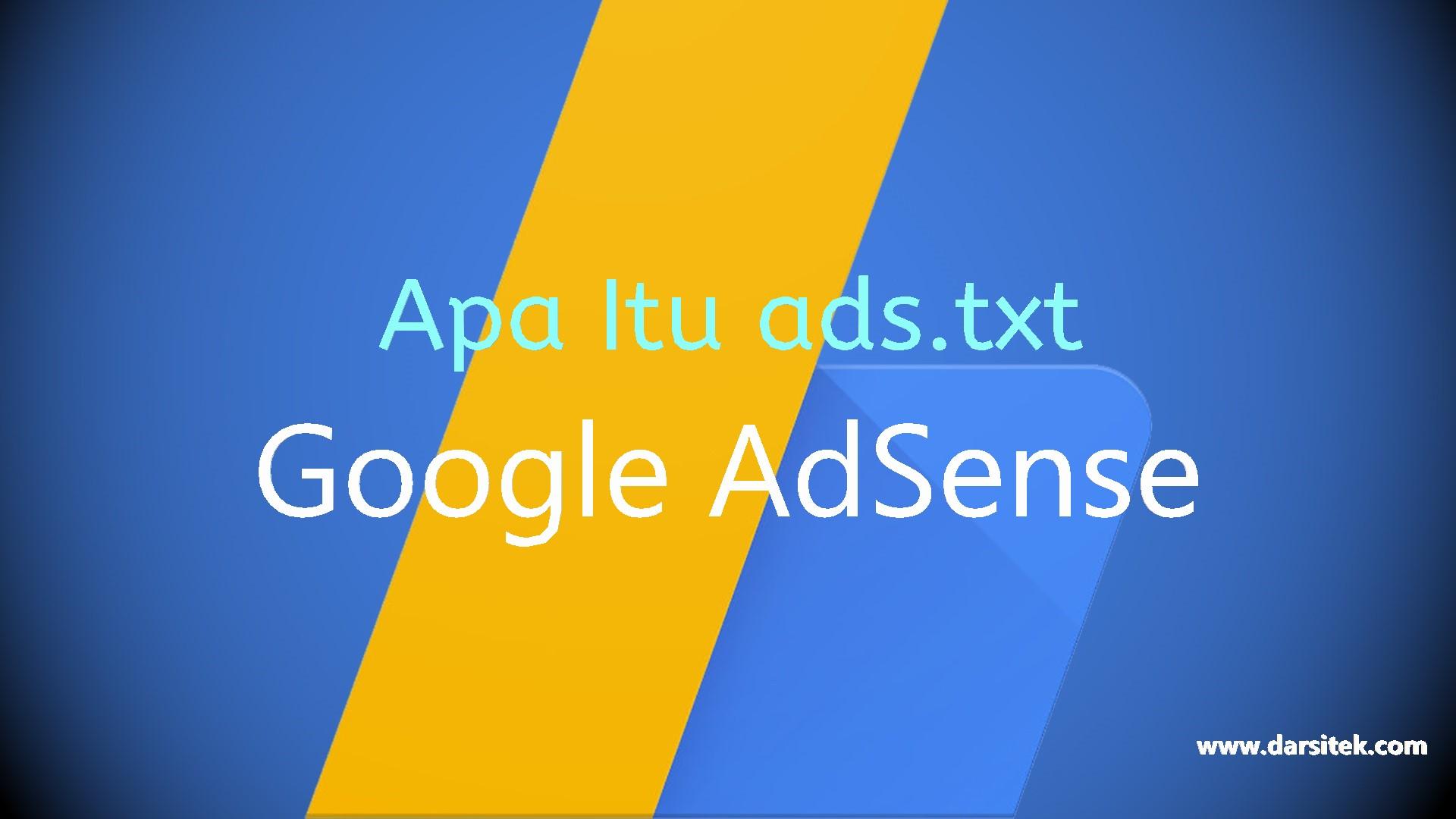 apa itu ads txt pada google adsense