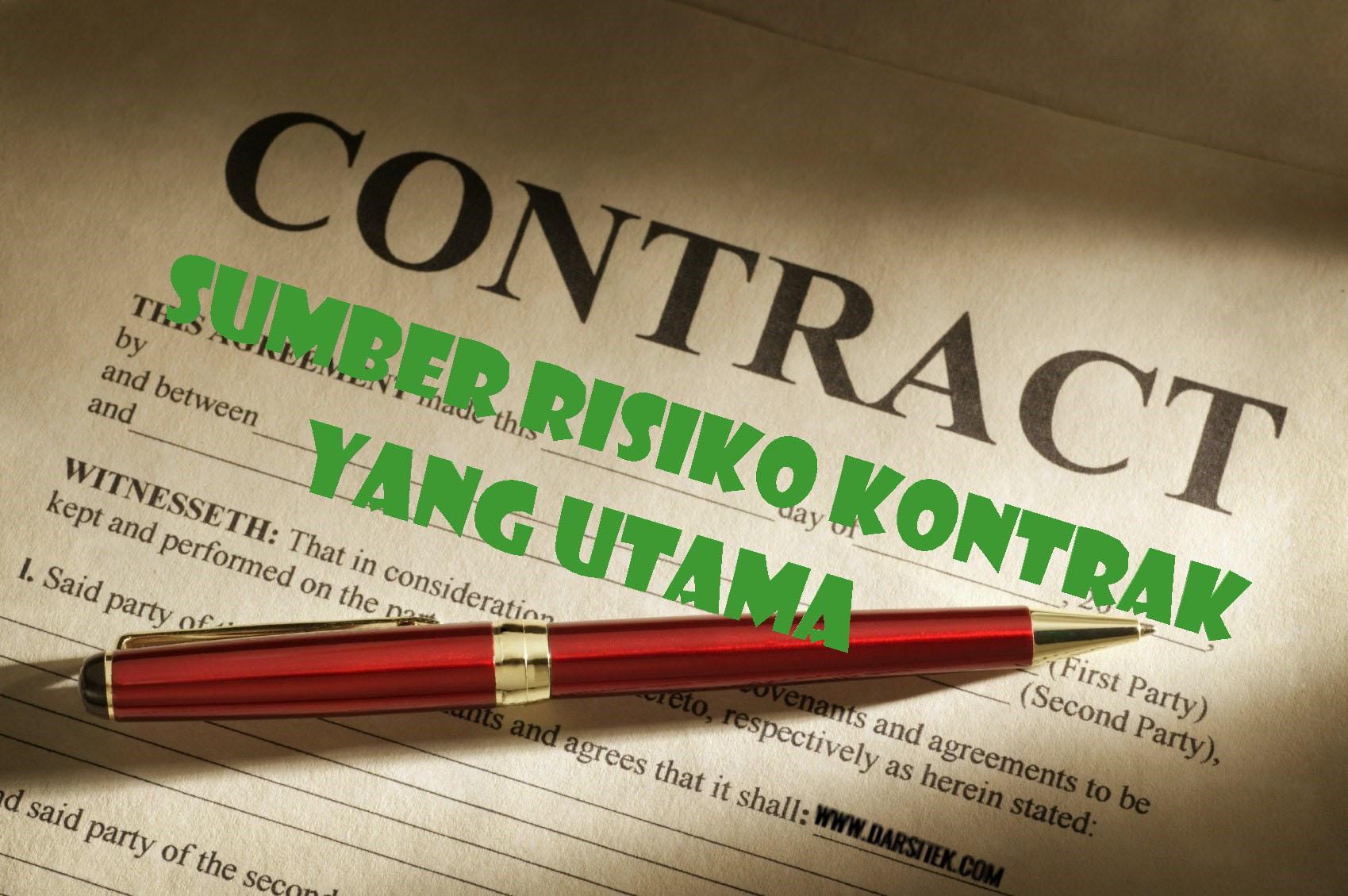 sumber risiko kontrak utama