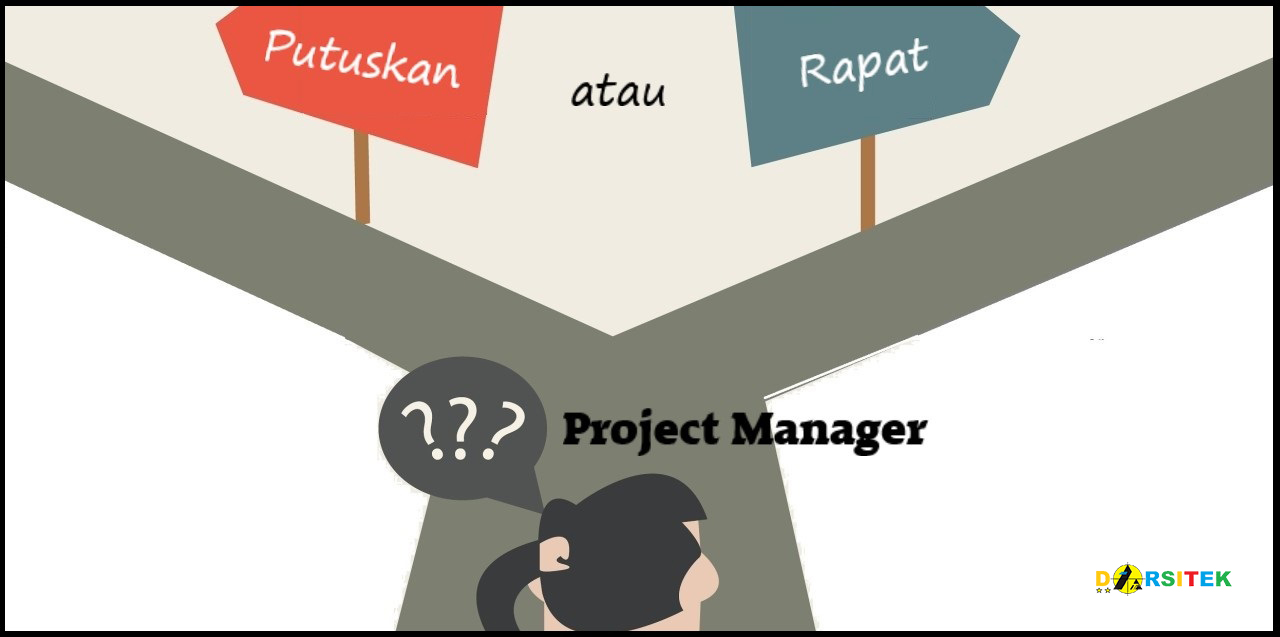 Dilema Seorang Project Manager