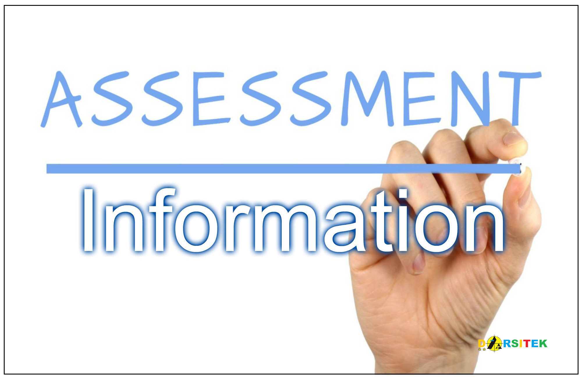 assessment information
