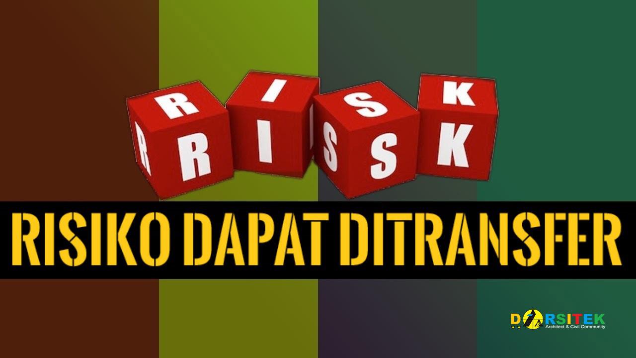 risiko dapat ditransfer