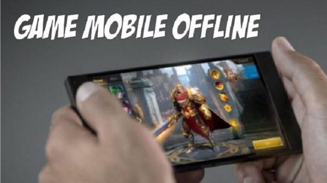 game mobile offline terbaik