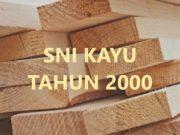 sni kayu 2000