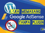 menampilkan iklan adsense tanpa plugin